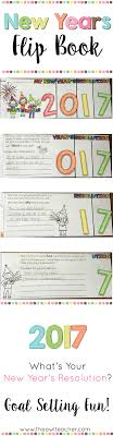 new years resolution and goals flip book resolutions new year s this engaging new years flipbook is a great way to reflect on last year amp goals and set new ones for this new year amp resolution
