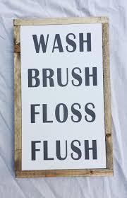bathroom sign wash brush floss flush sign guest bathroom sign bathroom decor