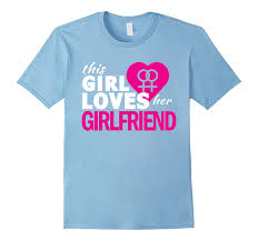 This Girl Loves Her Girlfriend Lesbian Quote Gift T Shirt Cl