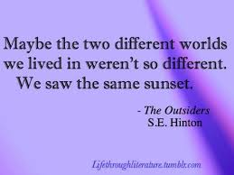 Love This Quote Said By Ponyboy Curtis In The Outsiders Description Amazing The Outsiders Quotes