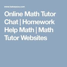 best math tutor online ideas fun math  online math tutor chat homework help math math tutor websites