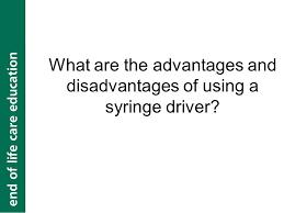 End Of Life Care Syringe Driver Ppt Download