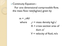 6 continuity equation for one dimensional compressible flow the mass