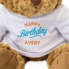 Happy Birthday Avery Happy Birthday Avery Teddy Bear