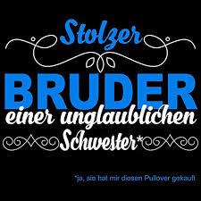 Bruder Und Schwester Spruch Schöne Bruder Schwester Sprüche