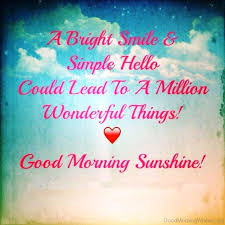 Good Morning Starshine Quote Best Of 24 Good Morning My Sunshine Quotes