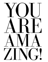 Motivational Quotes You Are Amazing Quotes Of The Day Your Adorable You Are Amazing Quotes