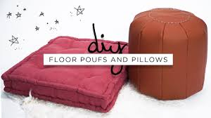 Floor Pillows And Poufs Diy Floor Poufs And Floor Pillows The Sorry Girls Youtube