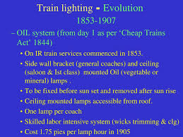 Model Train Lighting Systems Evolution Of Train Lighting Ppt Download