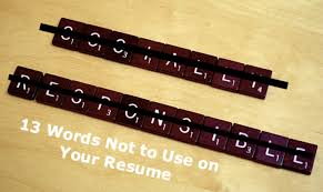 words not to use on a resumes 13 words not to use in your resume omni one