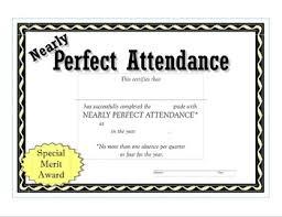 Attendance Award Template Nearly Perfect Attendance Certificate
