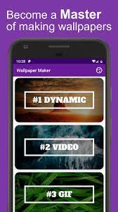 Dynamic Wallpaper Maker for Android ...