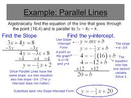 example parallel lines algebraically find the equation of the line that goes through the point