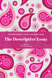 writing a descriptive essay help writing a descriptive essay
