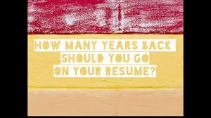 How Far Back Should A Resume Go How Far Back Should Your Resume Go 2424 Days Of Resume YouTube 11