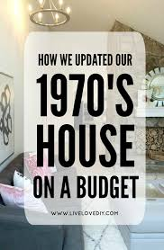 how we updated our 1970 s house on a budget and the living room reveal