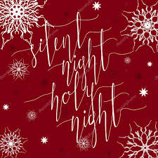 silent night holy night background. Beautiful Silent Silent Night Holy Night Christmas Carol Inspirational Quote Elegant Ink  Hand Lettering Isolated On Red Background Typographical Backdrop Inside Night Background