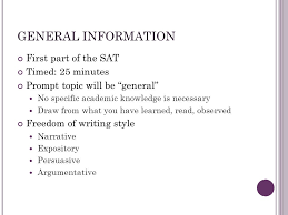 sat the essay general information first part of the sat timed  2 general information