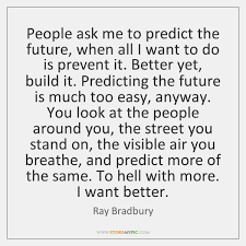 Ray Bradbury Quotes Enchanting Ray Bradbury Quotes StoreMyPic