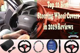 top 10 best steering wheel covers in 2019 reviews best products for you