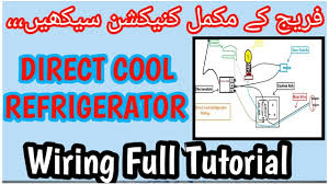 direct cool refrigerator full electric wiring thermostat direct cool refrigerator full electric wiring thermostat diagram in urdu hindi