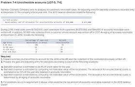 allowance for uncollectible accounts balance sheet solved problem 7 4 uncollectible accounts lo7 5 7 6 ra