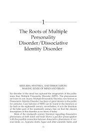 the roots of multiple personality disorder dissociative identity inside