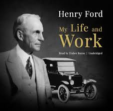 My Life and Work: An Autobiography of Henry Ford: Henry Ford:  9781538506790: Amazon.com: Books