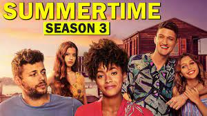 Summertime Season 3(2021) Release Date, trailer, Cast, Plot, And More  Updates! - YouTube