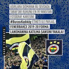 """Fenerium در توییتر """"Yeni sezon formalarımız 19 Temmuz Dünya Fenerbahçeliler  Günü'nde satışa çıkıyor! Asırlara sığmayan bu sevdada, taraftar ruhunu en  iyi yansıtan fotoğrafı #BurasıKadıköy etiketiyle paylaş, Fenerbahçe 2019-20  forma lansmanına katılma şansı"""