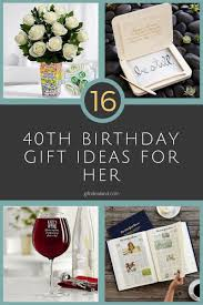 16 amazing 40th birthday gifts for women her mom sister aunt gifts giftideas giftforher ideas love giftsforher