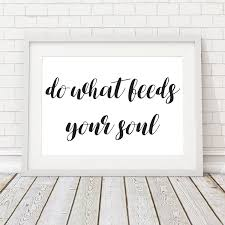 inspirational quote wall art on inspirational quotes wall art with inspirational quote wall art do what feeds your soul emerald and mint