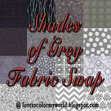 color my world shades of gray charm square swap here s the short version 1 sign up to be a part of the fabric swap 2 buy a yard of some shade of grey fabric a grey print a black white print