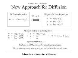 new approach for diffusion diffusion equation hyperbolic heat equations advection scheme for diffusion jcp 2007 vol