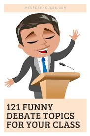 121 funny debate topics bound to spark