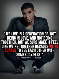 Drake Quotes About Life Cool Drake Love Quotes