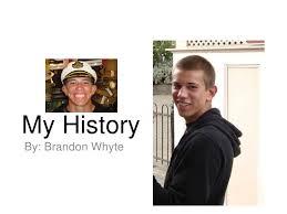 My History: Brandon Whyte