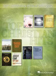 Christian Music Charts 2012 Top Christian Hits Of 2011 2012 In 2019 Living He Loved Me