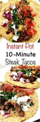 Deliciously tender steak fajitas are only minutes away! Instant Pot 10 Minute Steak Tacos Carne Asada