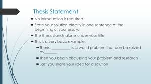 how to write your problem solution essay cynthia baxter ed s  thesis statement  no introduction is required  state your solution clearly in one sentence at 10 writing a problem solution essay