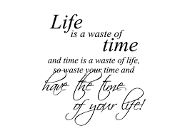 Wandtattoo Time Of Your Life Motivation Sprüche Wandtattoo