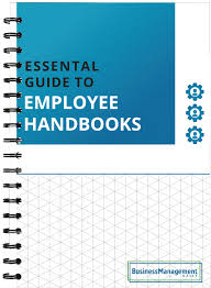 Sample Employee Handbooks The Essential Employee Handbook Sample Policies Employment