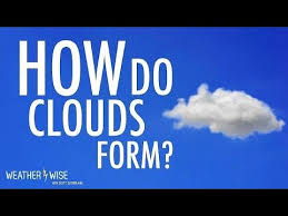 Weather Wise S1e7 How Do Clouds Form What Are Clouds Youtube