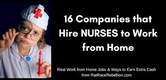 16 Companies That Hire Nurses To Work From Home Work From