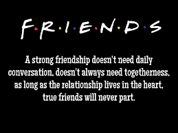 "Image result for friendship quotes, ""A strong frendship doesnt need daily conversation, doesnt need togetherness, as long as the relationship lives in the heart, trrue friends will never part"
