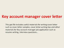 Cover Letter Key Account Manager Experience Resumes