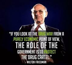 Milton Friedman Quotes Classy Milton Friedman Drug War Quote Rebrn