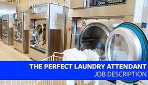 The Perfect Laundry Attendant Job Description Proven By