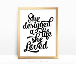 Sale Quote Sale She Designed A Life She Loved Famous Quote Print Calligraphic Quote Typography Poster Modern Art Decor Black White Print