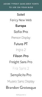Top Adobe Typekit Sans Serif Fonts To Use On Your Blog Sans